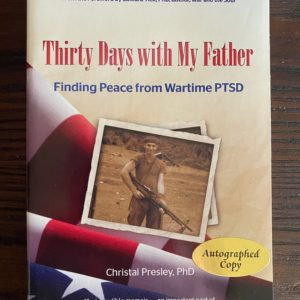 Thirty Days with My Father Christal Trivett-Presley